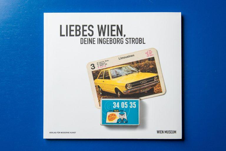 Liebes Wien, Deine Ingeborg Strobl