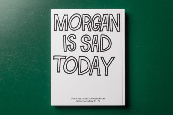 Morgan Is SadToday