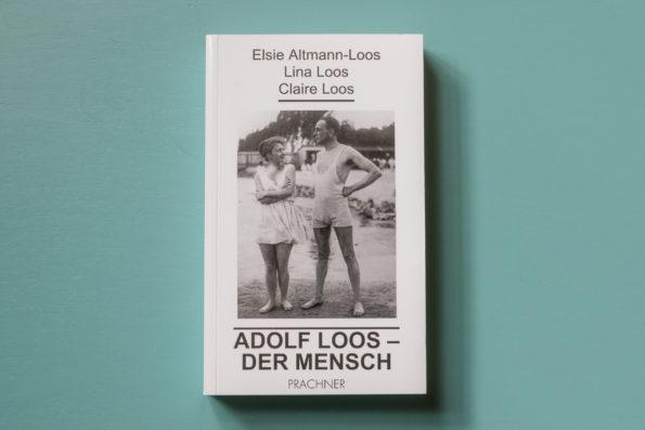 Adolf Loos, der Mensch