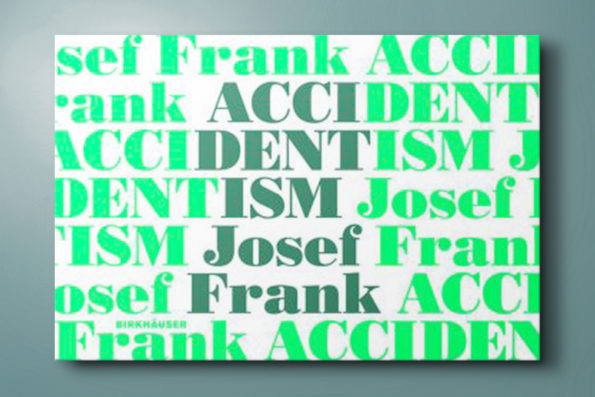 Accidentism Josef Frank