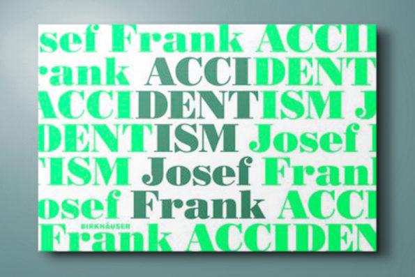 Accidentism JosefFrank