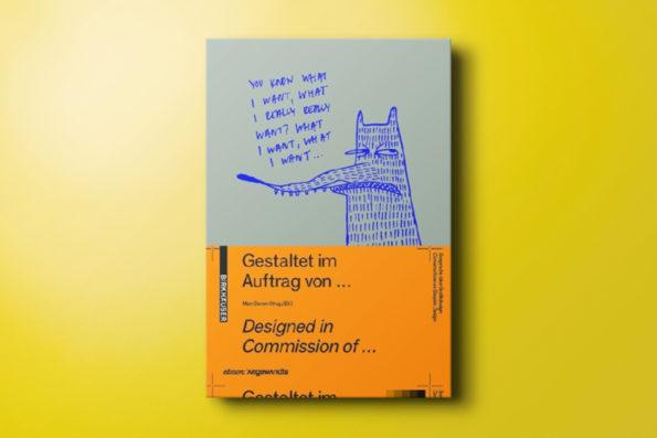 Gestaltet im Auftrag von … / Designed in commission of …