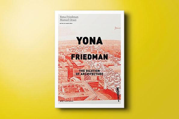 Yona Friedman — The Dilution of Architecture