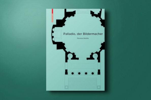 Palladio, der Bildermacher