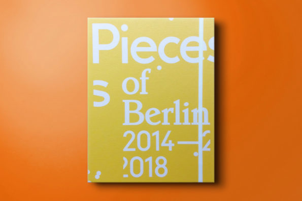 pieces of berlin 2014–2018 ***signiert