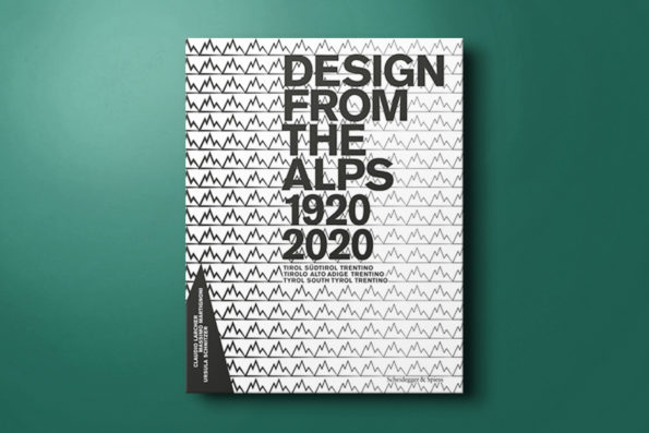 Design from the Alps 1920 –2020