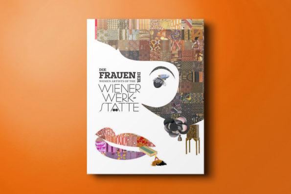 Die Frauen der Wiener Werkstätte/Women Artists of the Wiener Werkstätte