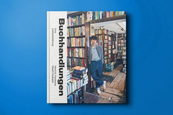 Buchhandlungen. Eine Liebeserklärung